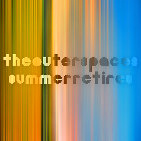 The Outer Spaces - Summer Retires cover